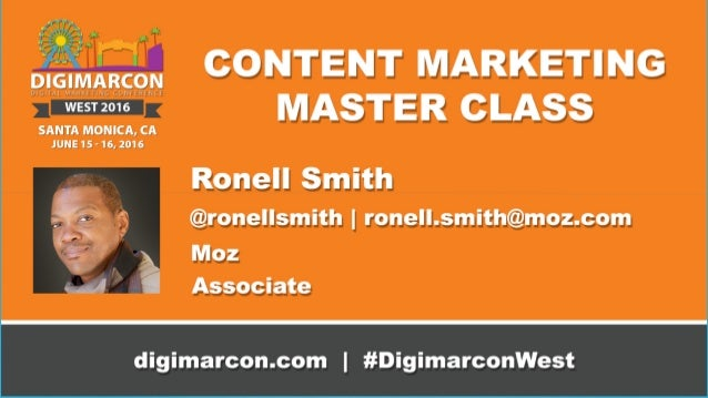HOW TO EXIT THE CONTENT MARKETING STRUGGLE BUS Ronell Smith ronell.smith@moz.com | @ronellsmith