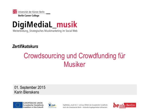 Crowdsourcing und Crowdfunding für Musiker 01. September 2015