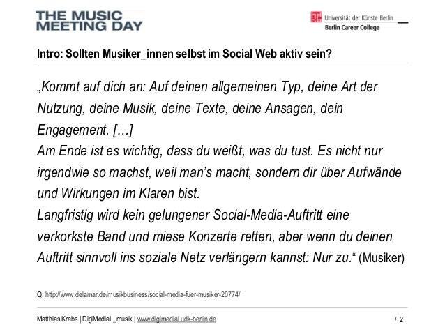 DigiMediaL_musik - Wie Musiker_innen erfolgreich im Social Web kommunizieren.  Slide 2
