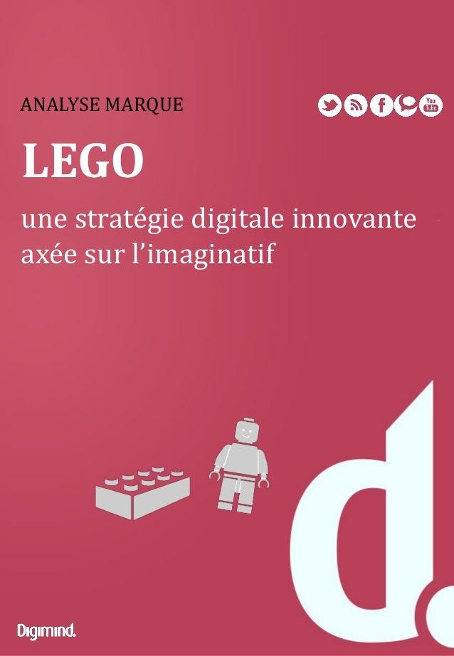 ANALYSE MARQUE LEGO une stratégie digitale innovante axée sur l'imaginatif