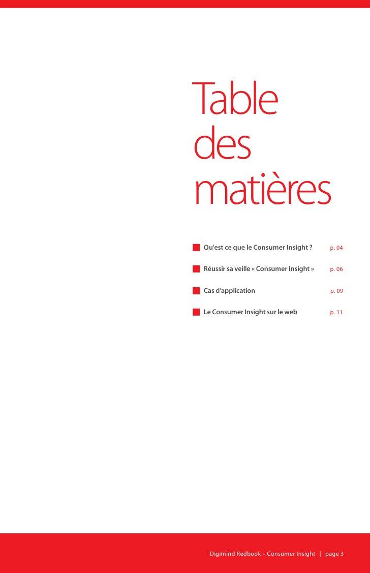 Table des matières g Qu'est ce que le Consumer Insight ?       p. 04   g Réussir sa veille « Consumer Insight »    p. 06  ...