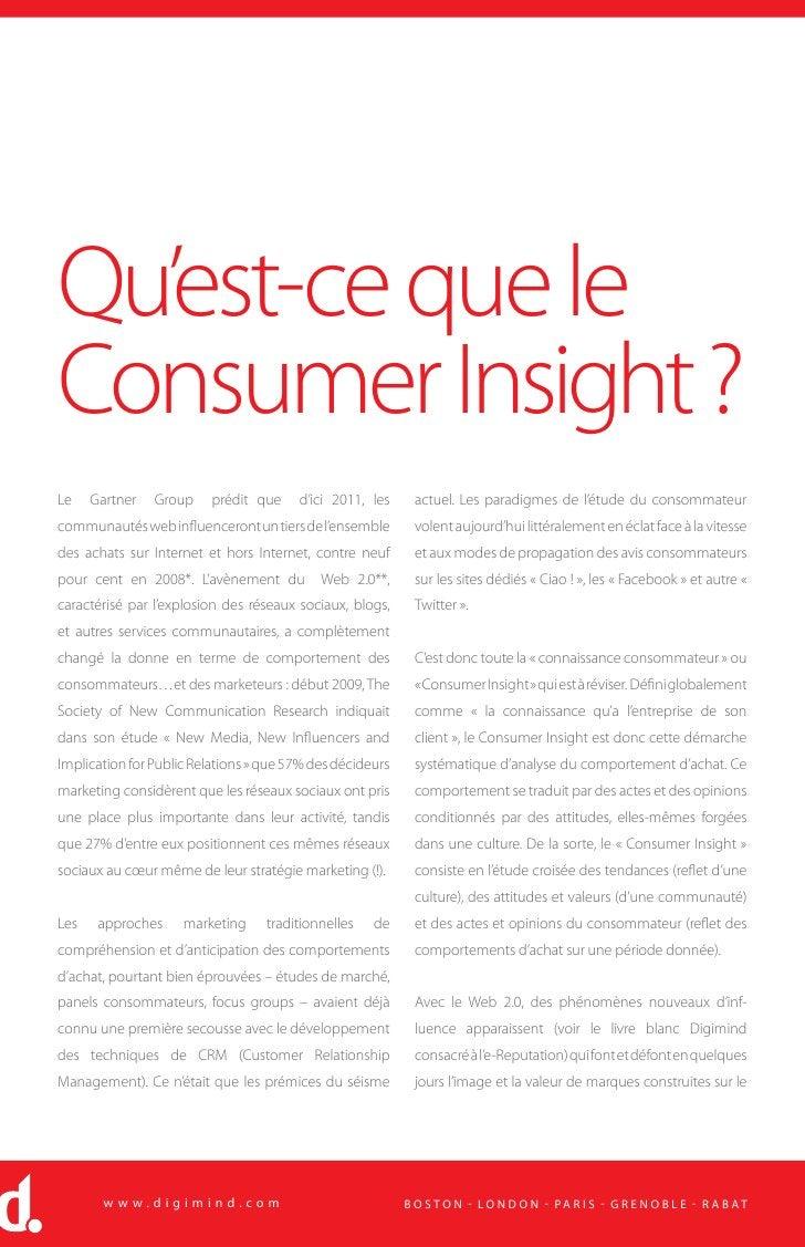 Qu'est-ce que le Consumer Insight ? Le    Gartner   Group    prédit que     d'ici 2011, les     actuel. Les paradigmes de ...