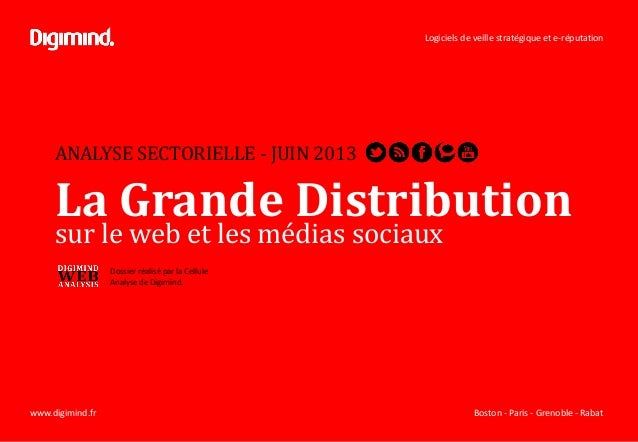 Logiciels de veille stratégique et e-réputation Boston - Paris - Grenoble - Rabatwww.digimind.fr ANALYSE SECTORIELLE - JUI...