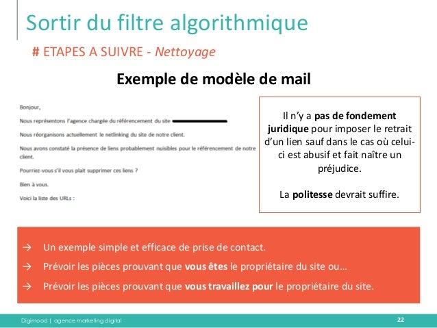 Digimood | agence marketing digital  Sortir du filtre algorithmique  22  Exemple de modèle de mail  # ETAPES A SUIVRE - Ne...