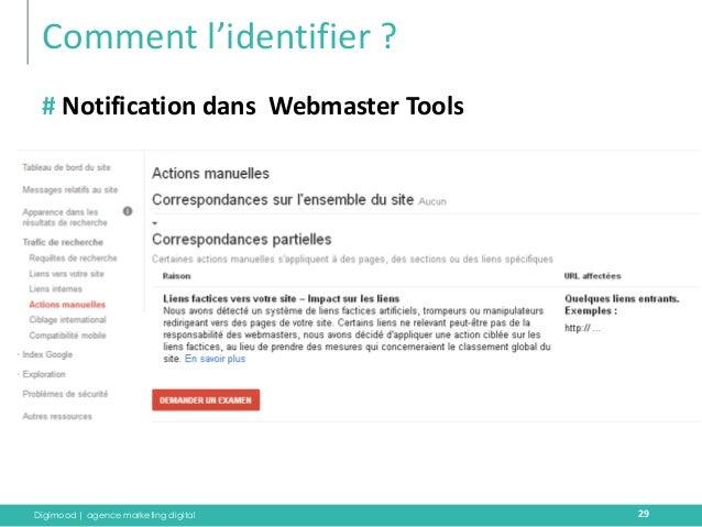 Digimood | agence marketing digital  Comment l'identifier ?  29  # Notification dans Webmaster Tools