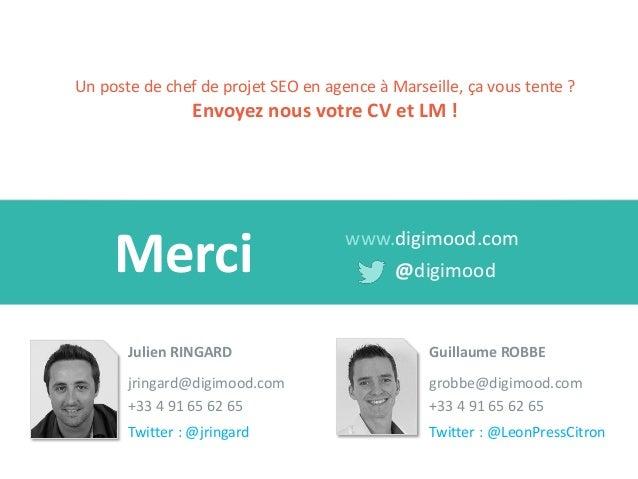 Merci  www.digimood.com  @digimood  Julien RINGARD  jringard@digimood.com  +33 4 91 65 62 65  Twitter : @jringard  Un post...