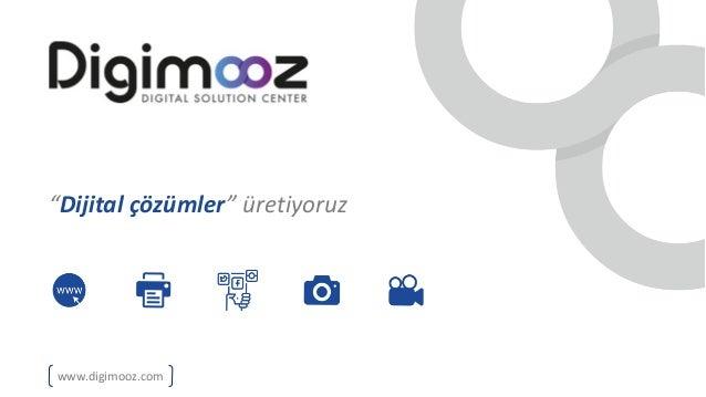 """""""Dijitalçözümler""""üretiyoruz www.digimooz.com"""