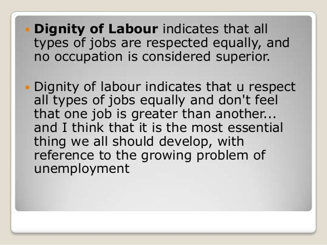 Dignity of labour