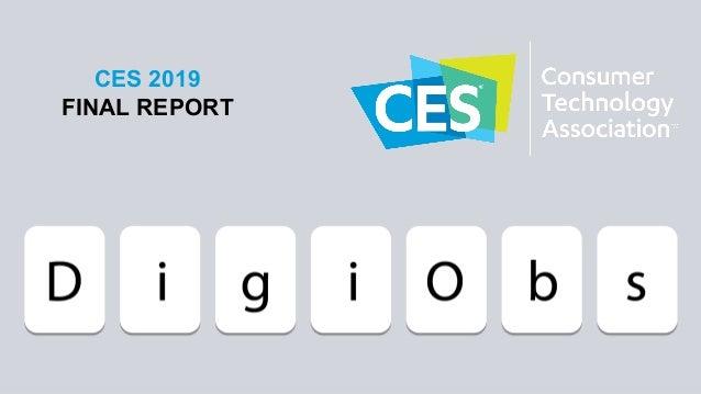 CES 2019 FINAL REPORT