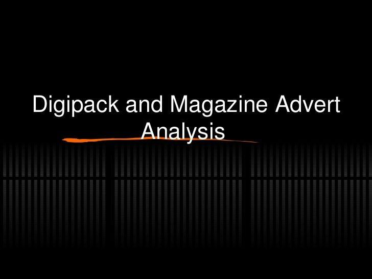 Digipack and Magazine Advert Analysis