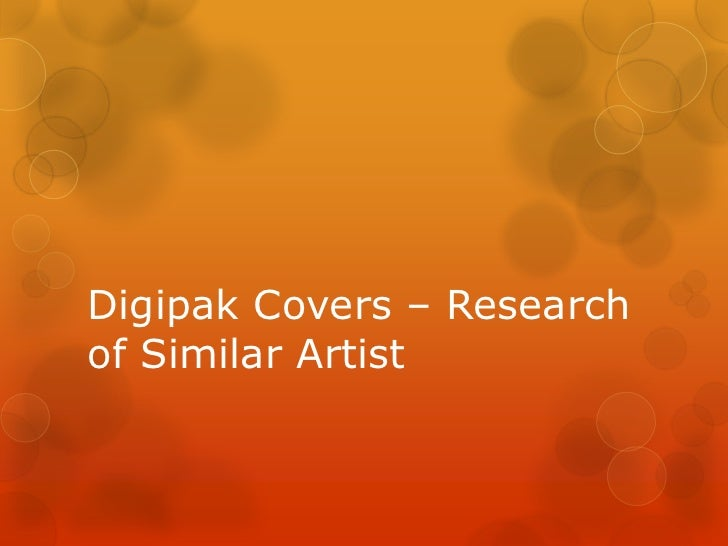 Digipak Covers – Research of Similar Artist<br />