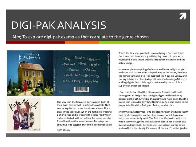  DIGI-PAK ANALYSIS Aim; To explore digi-pak examples that correlate to the genre chosen. This is the first digi-pak that ...
