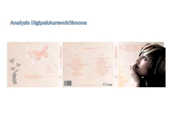 Here is the front cover ofAurevoir Simone's digipak.The digipak reveals thename of the artist whichwill enable customers t...