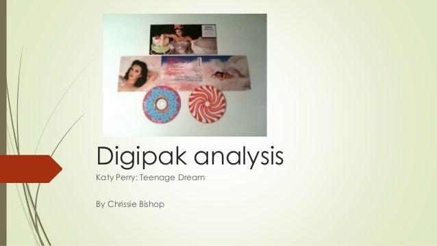 Digipak analysis  Katy Perry: Teenage Dream  By Chrissie Bishop