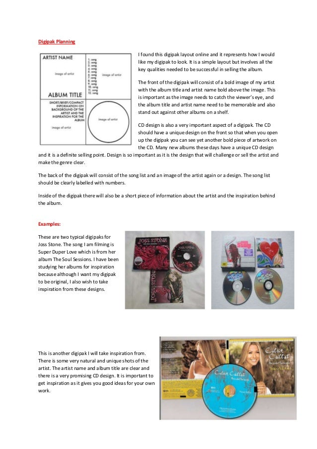 Digipak Planning                                                  I found this digipak layout online and it represents how...