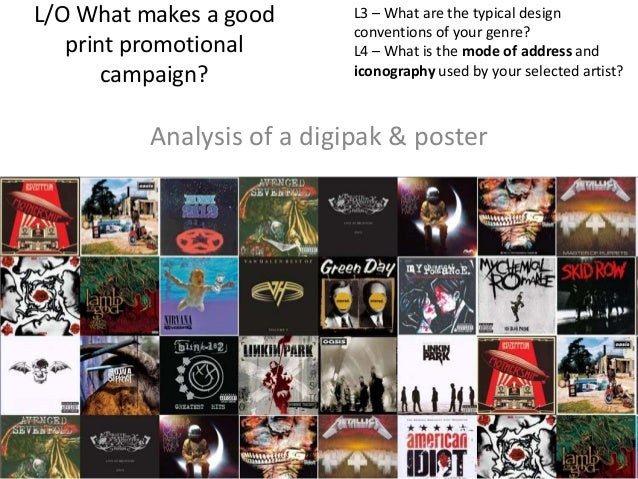 L/O What makes a good print promotional campaign?  L3 – What are the typical design conventions of your genre? L4 – What i...