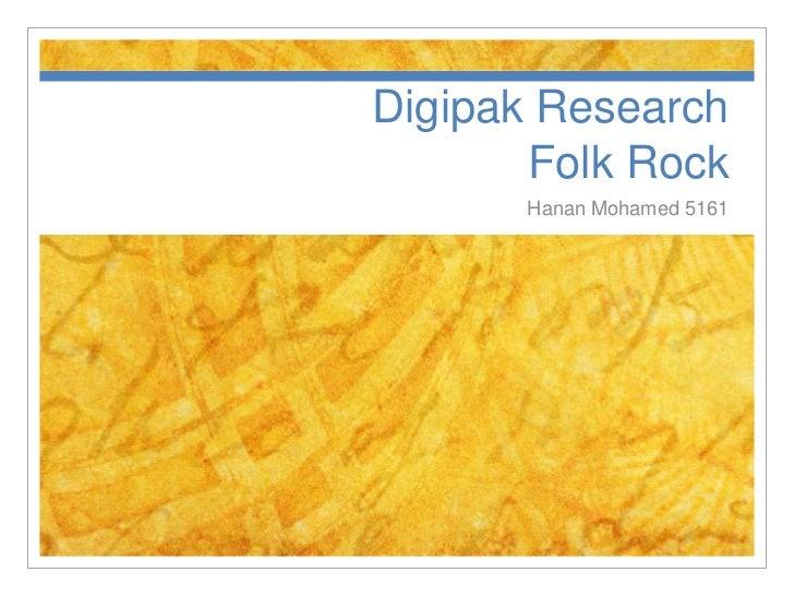 Digipak Research       Folk Rock      Hanan Mohamed 5161