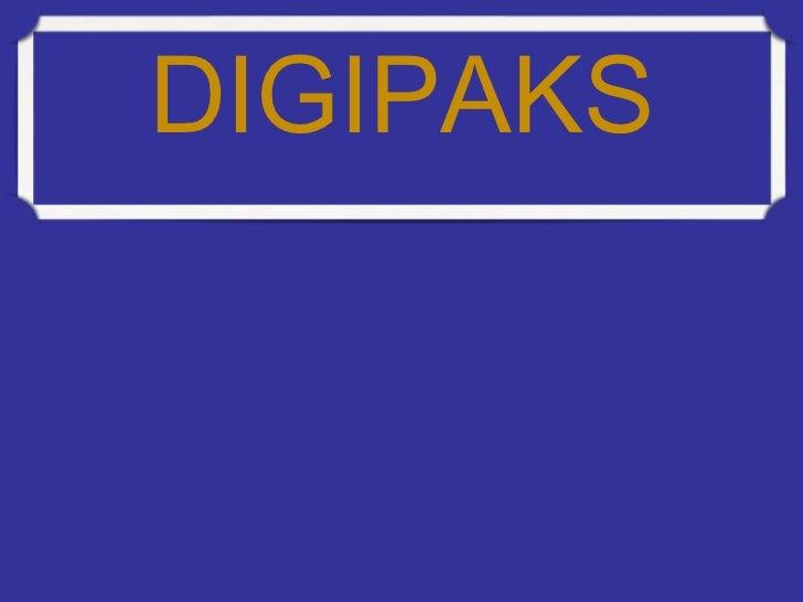 DIGIPAKS