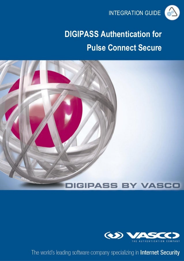 DIGIPASS Authentication for Pulse Connect Secure INTEGRATION GUIDE