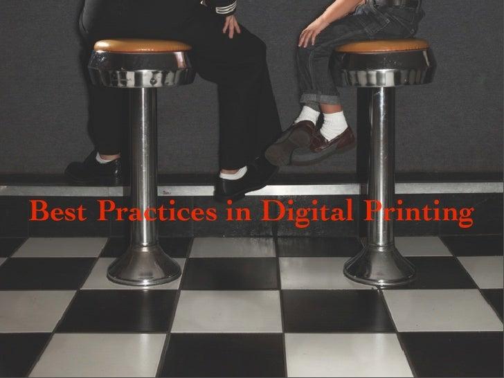 Best Practices in Digital Printing