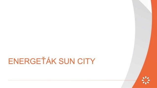 SUN CITY - WESTERNOVÝ ENERGEŤÁK Obal ke stažení: http://bit.ly/digisemestr2016-smm-data ENERGY_DRINK_obal.pdf