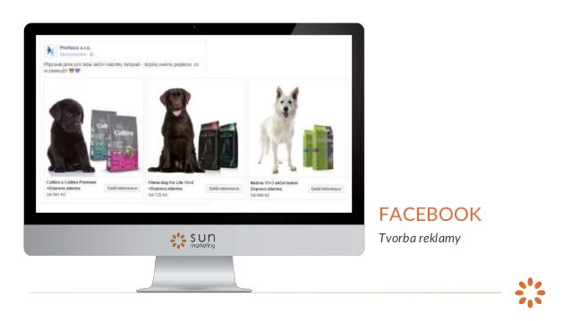 FACEBOOK Tvorba reklamy