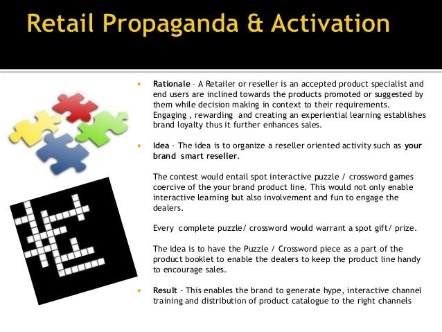    Rationale – A propaganda done within the outlet to    spread information and ensuring information as well    as brand ...