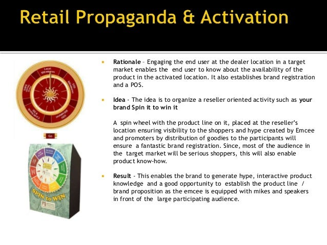    Rationale – A mascot promotion is    the probably the best way to    attract audience and then engage    them.   Idea...