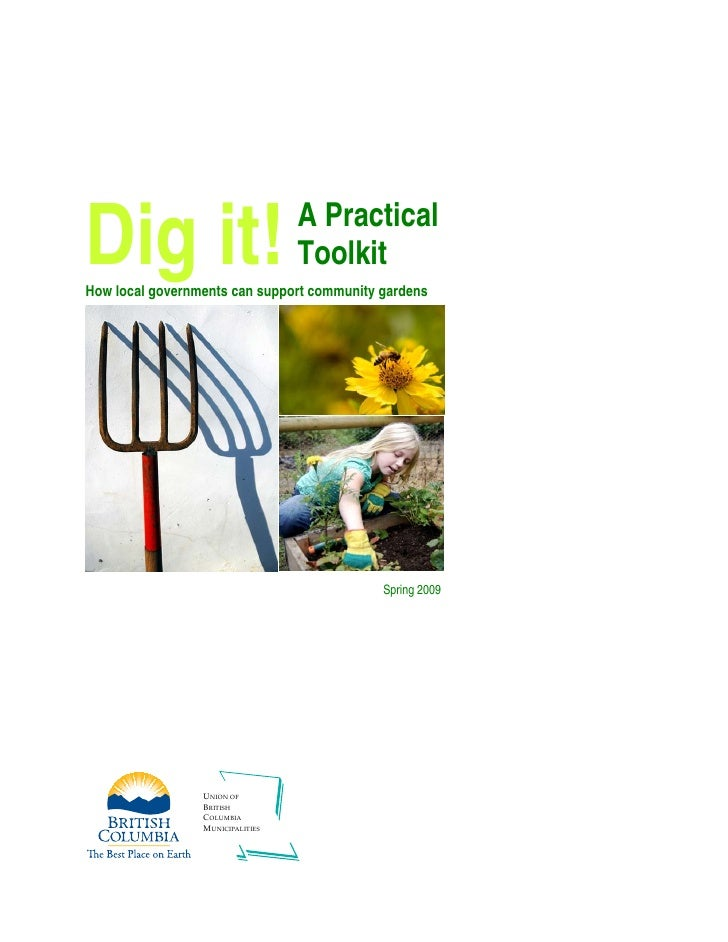 Dig it!                           A Practical                                  ToolkitHow local governments can support co...