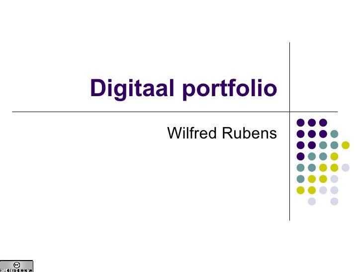 Digitaal portfolio Wilfred Rubens