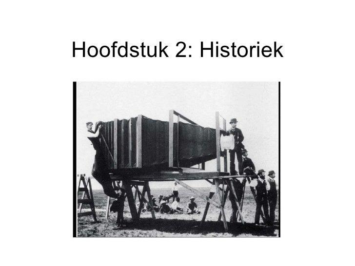 Hoofdstuk 2: Historiek