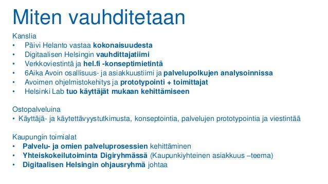 Miten vauhditetaan Kanslia • Päivi Helanto vastaa kokonaisuudesta • Digitaalisen Helsingin vauhdittajatiimi • Verkkoviesti...