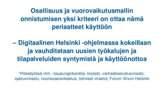 Osallisuus ja vuorovaikutusmallin onnistumisen yksi kriteeri on ottaa nämä periaatteet käyttöön – Digitaalinen Helsinki -o...