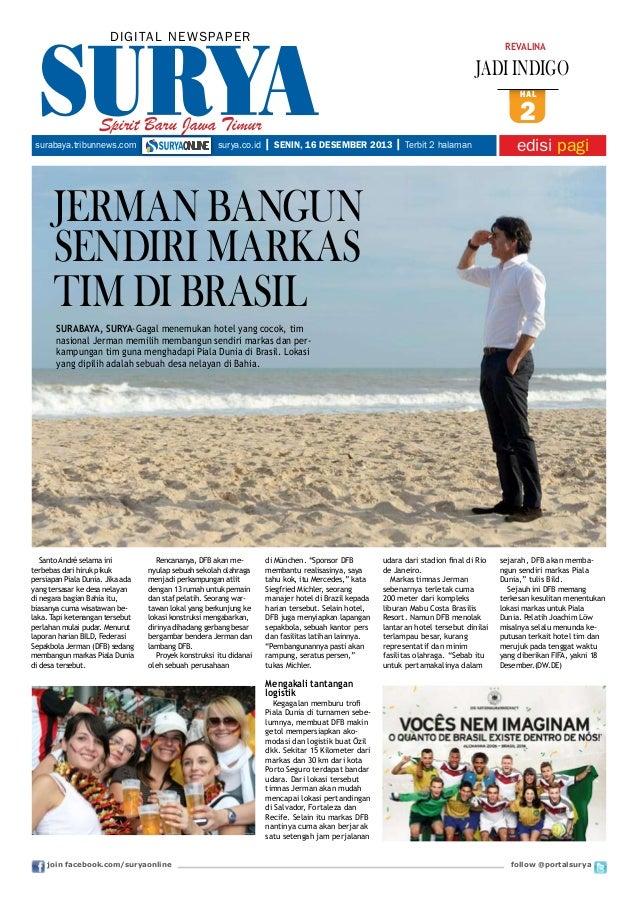 DIGITAL NE WS PA PER  REVALINA  JADI INDIGO hal  Spirit Baru Jawa Timur surabaya.tribunnews.com  surya.co.id  2  | SENIN, ...