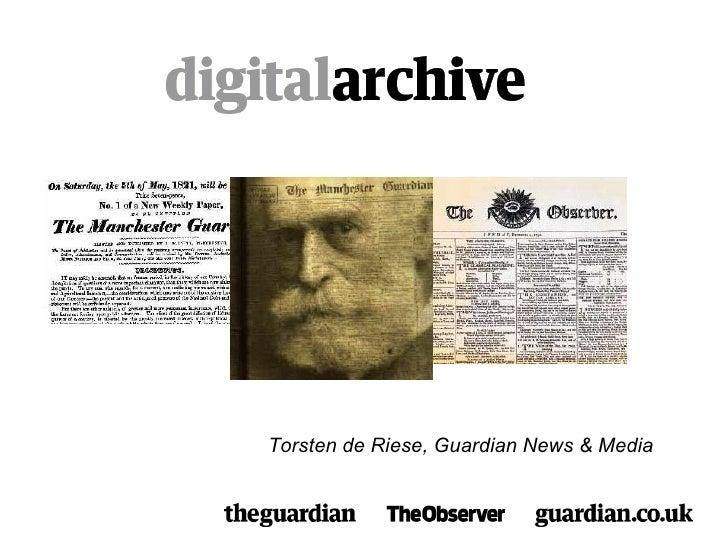 Torsten de Riese, Guardian News & Media