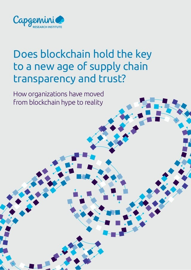Does blockchain hold the key to a new age of supply chain transparency and trust? How organizations have moved from blockc...