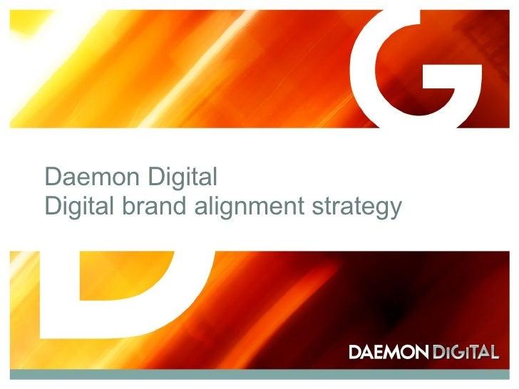 Daemon Digital  Digital brand alignment strategy