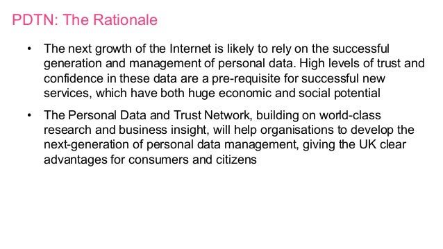 PDTN: The Rationale • The next growth of the Internet is likely to rely on the successful generation and management of pe...