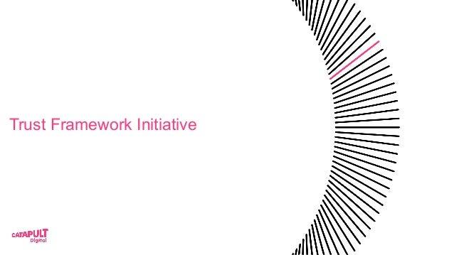 Trust Framework Initiative