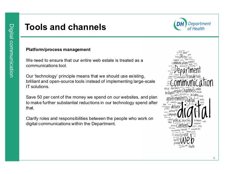 Tools and channelsPlatform/process managementWe need to ensure that our entire web estate is treated as acommunications to...
