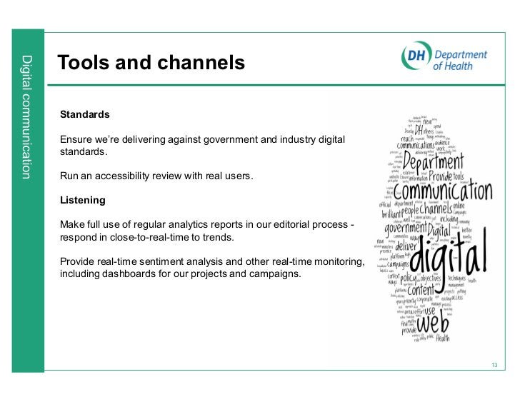 Tools and channelsStandardsEnsure we¶re delivering against government and industry digitalstandards.Run an accessibility r...