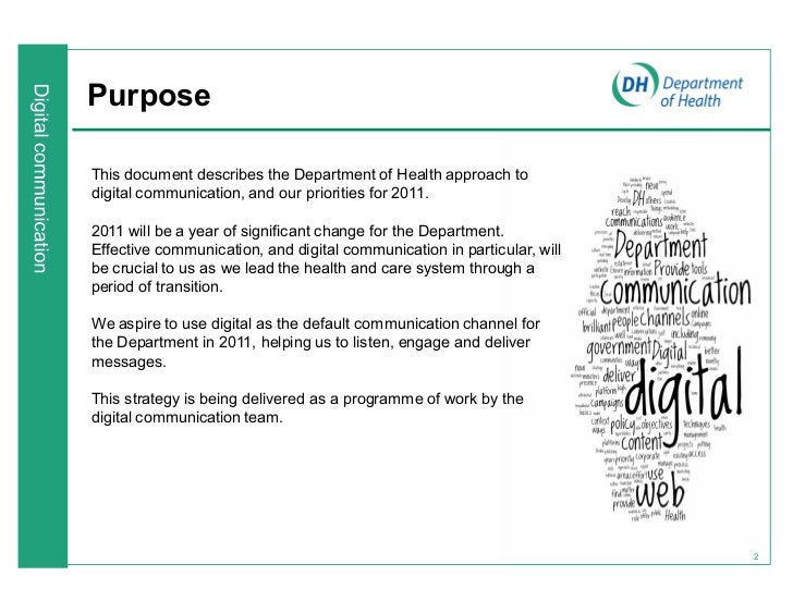 PurposeThis document describes the Department of Health approach todigital communication, and our priorities for 2011.2011...