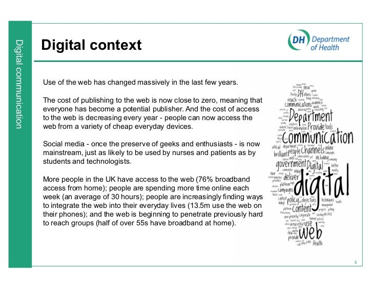 Digital contextUse of the web has changed massively in the last few years.The cost of publishing to the web is now close t...