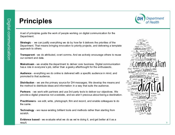 PrinciplesA set of principles guide the work of people working on digital communication for theDepartment:Strategic - we c...