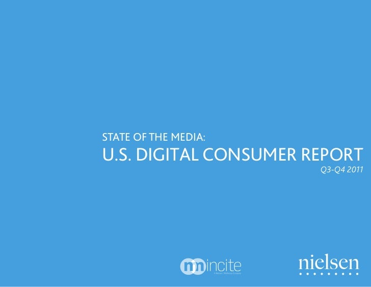 STATE OF THE MEDIA:U.S. DIGITAL CONSUMER REPORT                       Q3-Q4 2011