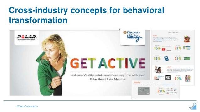 Cross-industry concepts for behavioral  transformation  ©Tieto Corporation