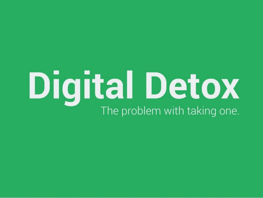 The Problem with taking a Digital Detox