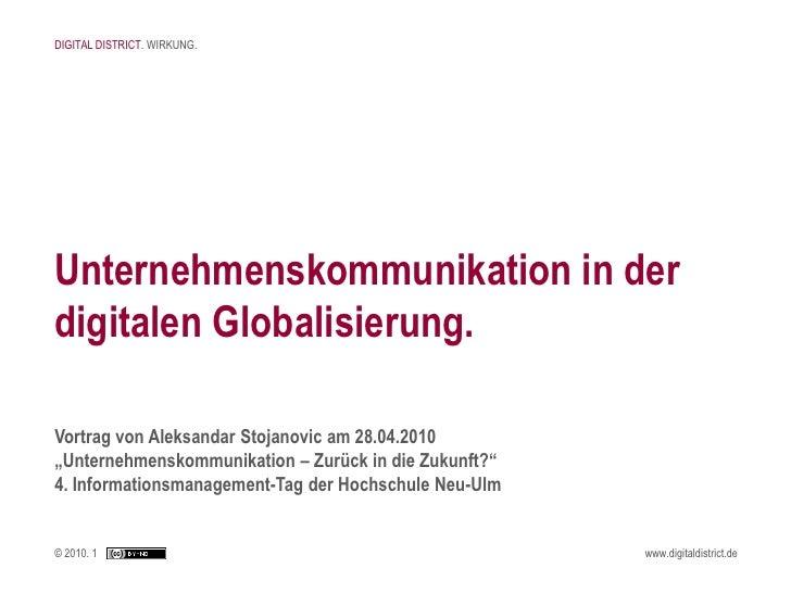 DIGITAL DISTRICT. WIRKUNG.     Unternehmenskommunikation in der digitalen Globalisierung.  Vortrag von Aleksandar Stojanov...