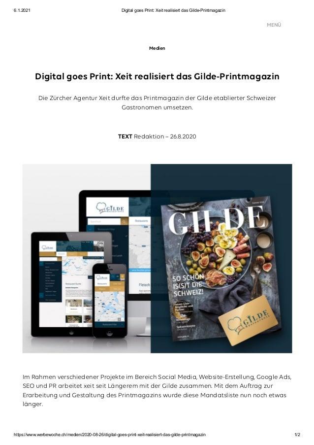 6.1.2021 Digital goes Print: Xeit realisiert das Gilde-Printmagazin https://www.werbewoche.ch/medien/2020-08-26/digital-go...