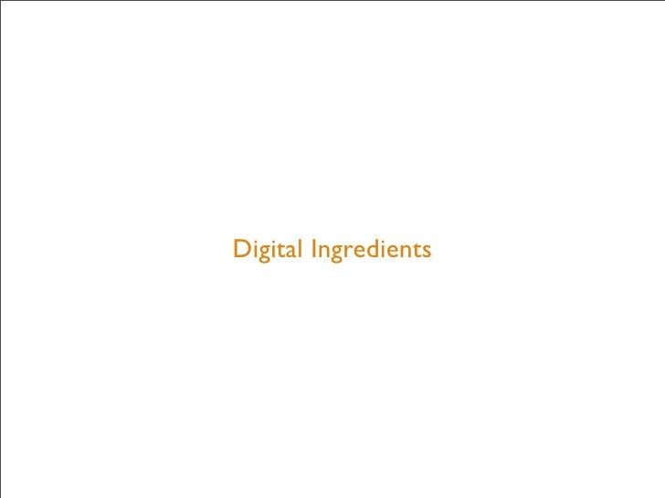 Digital Ingredients